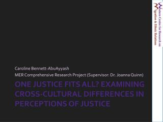 One Justice Fits All Examining Cross-Cultural Differences in Perceptions of Justice