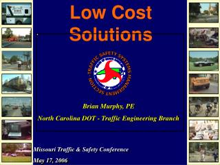 Low Cost  Solutions