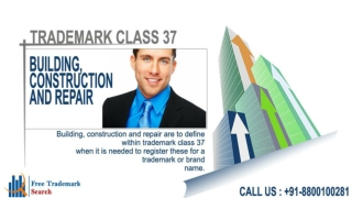 Trademark Class 37 | Building, Construction and Repair