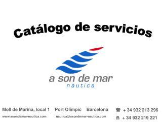 Moll de Marina, local 1    Port Ol mpic    Barcelona