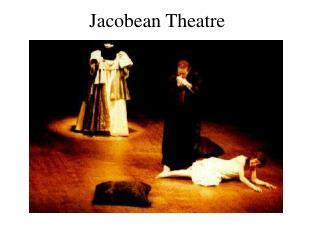 jacobean theatre