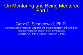 On Mentoring and Being Mentored Part I