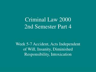 Criminal Law 2000 2nd Semester Part 4