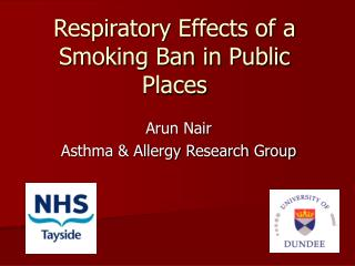 Respiratory Effects of a Smoking Ban in Public Places