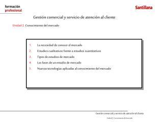 Gesti n comercial y servicio de atenci n al cliente Unidad 2. Conocimiento del mercado