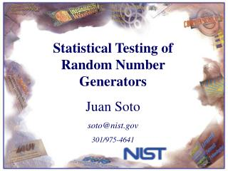 Statistical Testing of Random Number Generators Juan Soto sotonist 301
