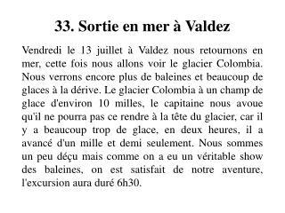 33. Sortie en mer   Valdez