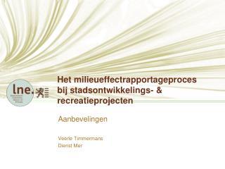 Het milieueffectrapportageproces bij stadsontwikkelings-  recreatieprojecten