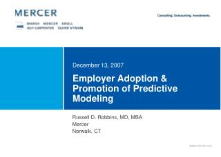 Employer Adoption  Promotion of Predictive Modeling