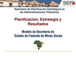 Modelo da Secretaria de  Estado de Fazenda de Minas Gerais