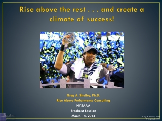 Rise Above the Rest, Create a Climate of Success (2014)
