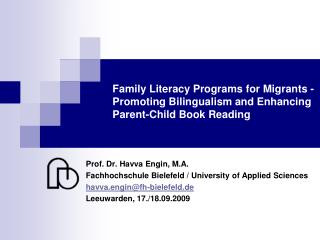 Family Literacy Programs for Migrants - Promoting Bilingualism and Enhancing Parent-Child Book Reading