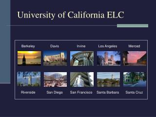 University of California ELC