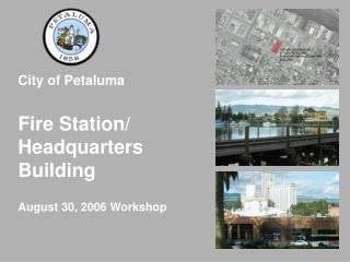 City of Petaluma   Fire Station