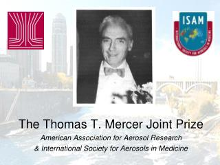 The Thomas T. Mercer Joint Prize