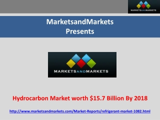 Hydrocarbon Market worth $15.7 Billion By 2018