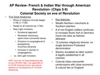 AP Review- French  Indian War through American Revolution- Chps 5-9 Colonial Society on eve of Revolution