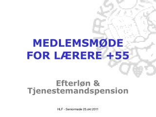 MEDLEMSM DE FOR L RERE 55