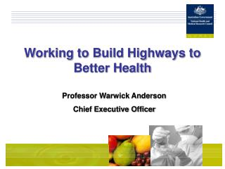 Working to Build Highways to Better Health