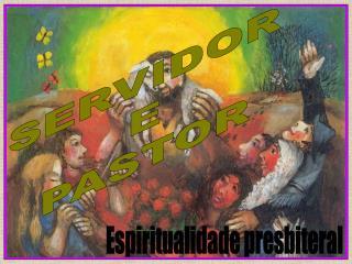 SERVIDOR E PASTOR