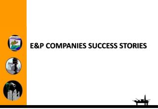 EP COMPANIES SUCCESS STORIES