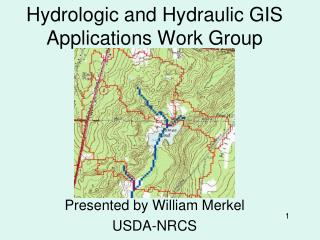 Hydrologic and Hydraulic GIS Applications Work Group