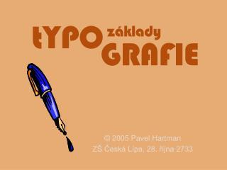 2005 Pavel Hartman Z  Cesk  L pa, 28. r jna 2733