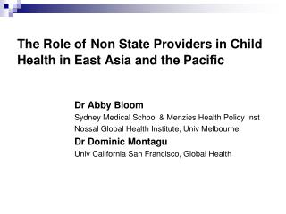 The Role of Non State Providers in Child Health in East Asia and the Pacific