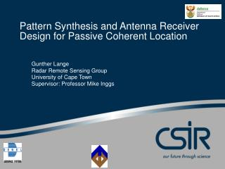 Pattern Synthesis and Antenna Receiver Design for Passive Coherent Location