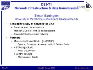 DS3-T1 Network Infrastructure  data transmission  Simon Garrington University of Manchester
