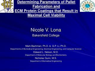 Determining Parameters of Pallet Fabrication and  ECM Protein Coatings that Result in Maximal Cell Viability