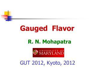 Gauged  Flavor