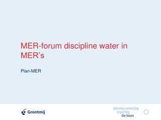 MER-forum discipline water in MER s
