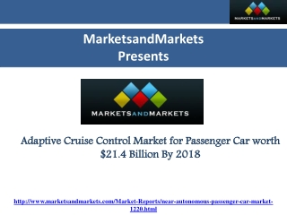 Adaptive Cruise Control Market for Passenger Car is Expected