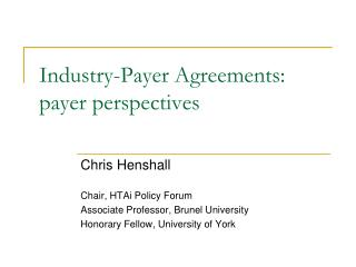 Industry-Payer Agreements: payer perspectives