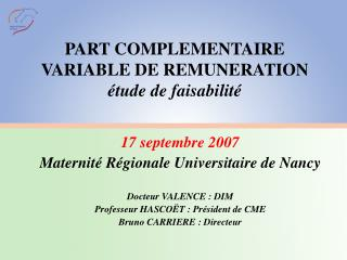PART COMPLEMENTAIRE VARIABLE DE REMUNERATION  tude de faisabilit