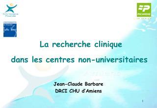 La recherche clinique dans les centres non-universitaires