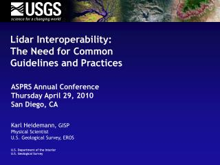 Lidar Interoperability: The Need for Common  Guidelines and Practices