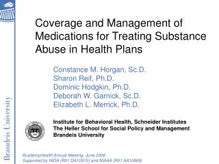 Coverage and Management of  Medications for Treating Substance Abuse in Health Plans