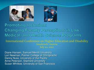 Promoting Inclusion: Changing Faculty Perceptions in Law, Medical, and Health Science Programs