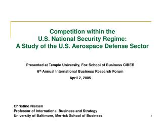 Competition within the  U.S. National Security Regime:  A Study of the U.S. Aerospace Defense Sector