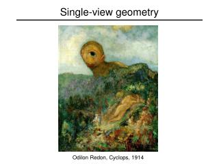 Single-view geometry