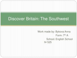 Discover Britain: The Southwest