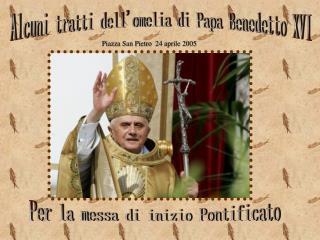 Alcuni tratti dellomelia di Papa Benedetto XVI