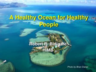 A Healthy Ocean for Healthy People
