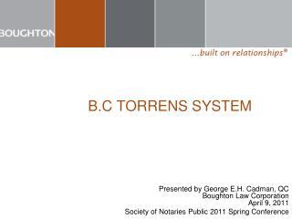 B.C TORRENS SYSTEM