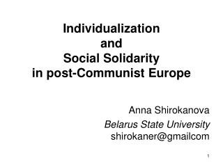 Individualization and Social Solidarity in post-Communist Europe