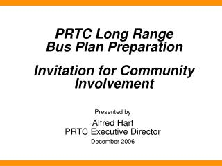PRTC Long Range  Bus Plan Preparation  Invitation for Community Involvement