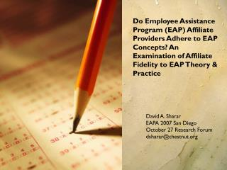 do employee assistance program eap affiliate providers adhere to eap concepts an examination of affiliate fidelity to ea