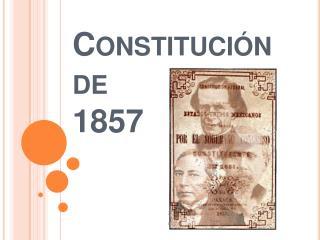 Constituci n de  1857